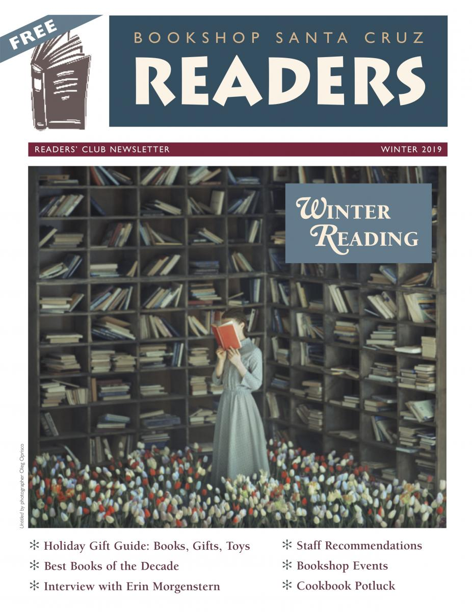 The cover of Bookshop Santa Cruz's 2019 Winter Newsletter, with an image of a painting of a woman with her face in a book, in a room surrounded by bookshelves, with flowers covering the floor at her feet.