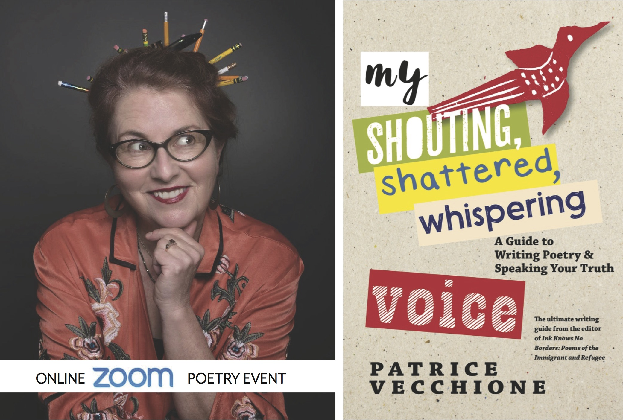 Online with ZOOM: Patrice Vecchione, My Shouting, Shattered, Whispering Voice